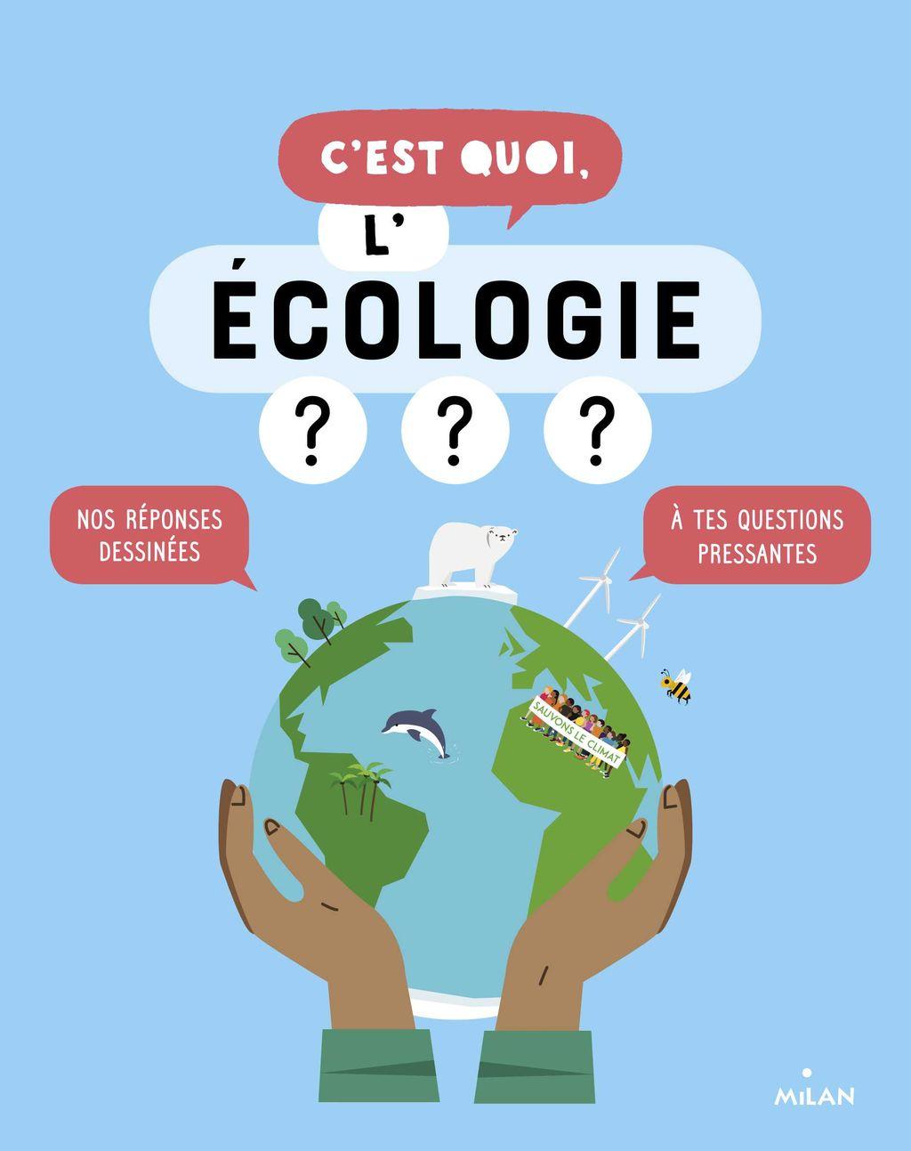 «C'est quoi, l'écologie ? NE» cover