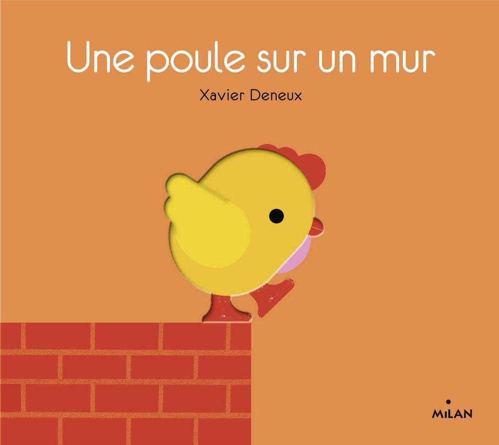 Couverture de «Une poule sur un mur»