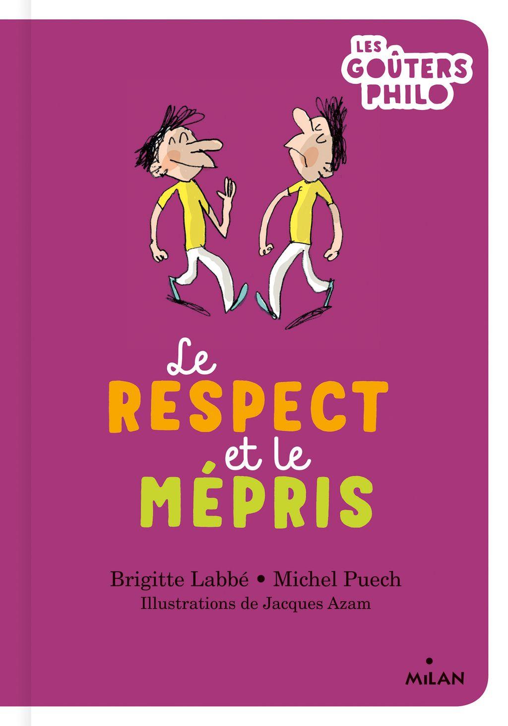 Couverture de «Le respect et le mépris»