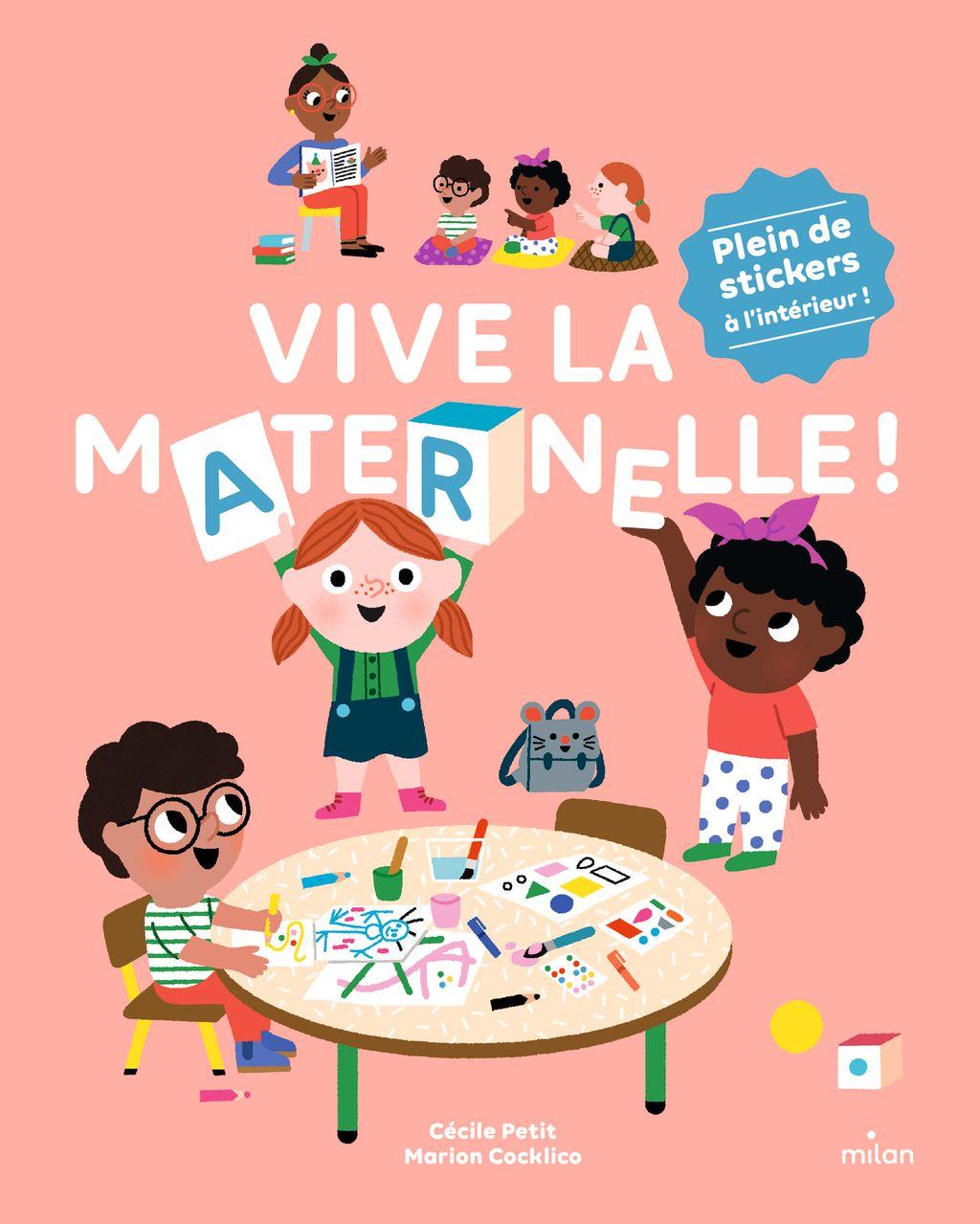 Couverture de «Vive la maternelle!»
