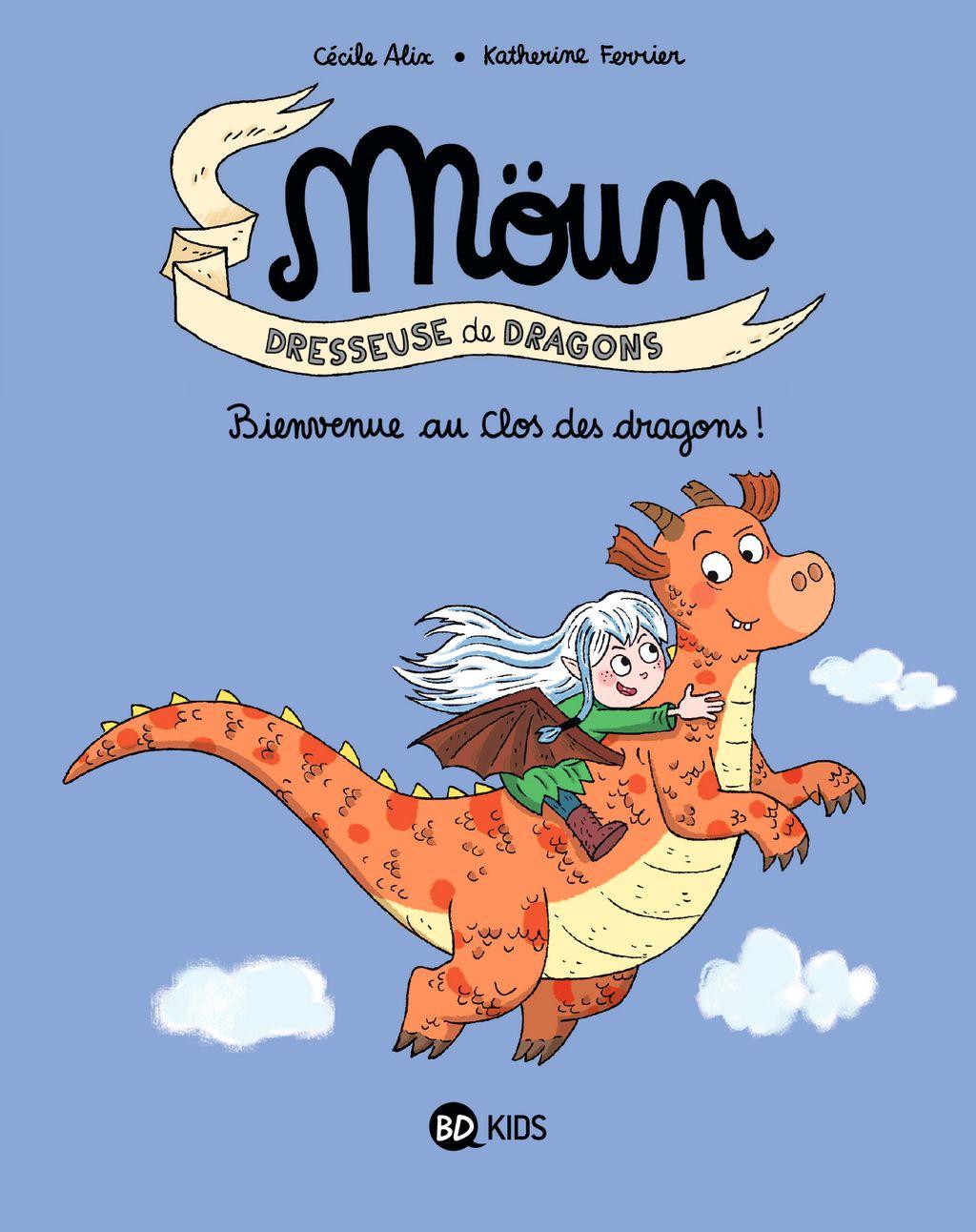 Couverture de «Bienvenue au clos des dragons!»