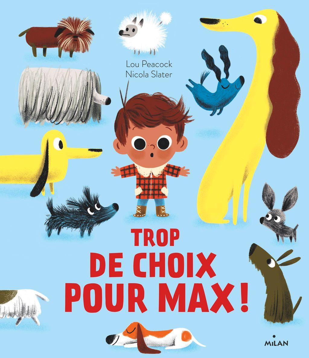Couverture de «Trop de choix pour Max!»