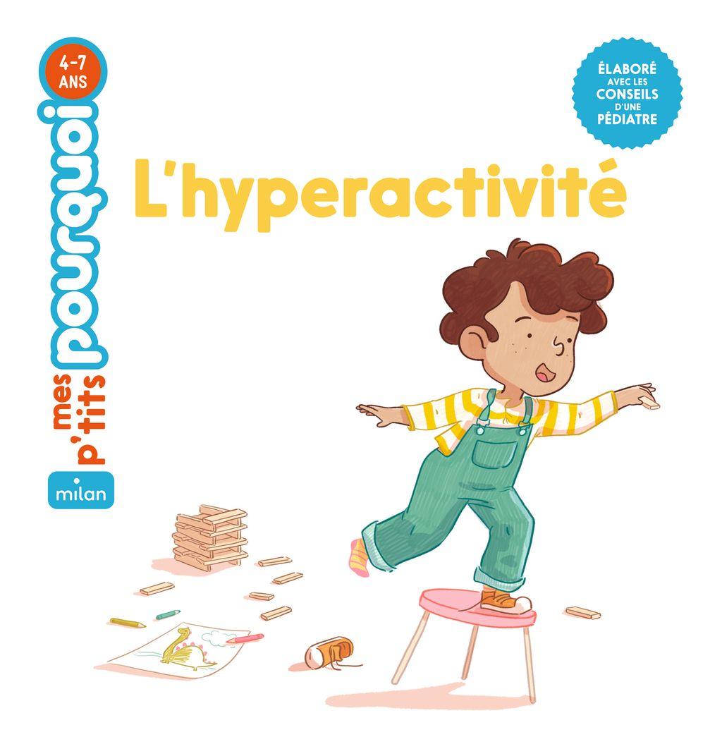 Couverture de «L'hyperactivité»