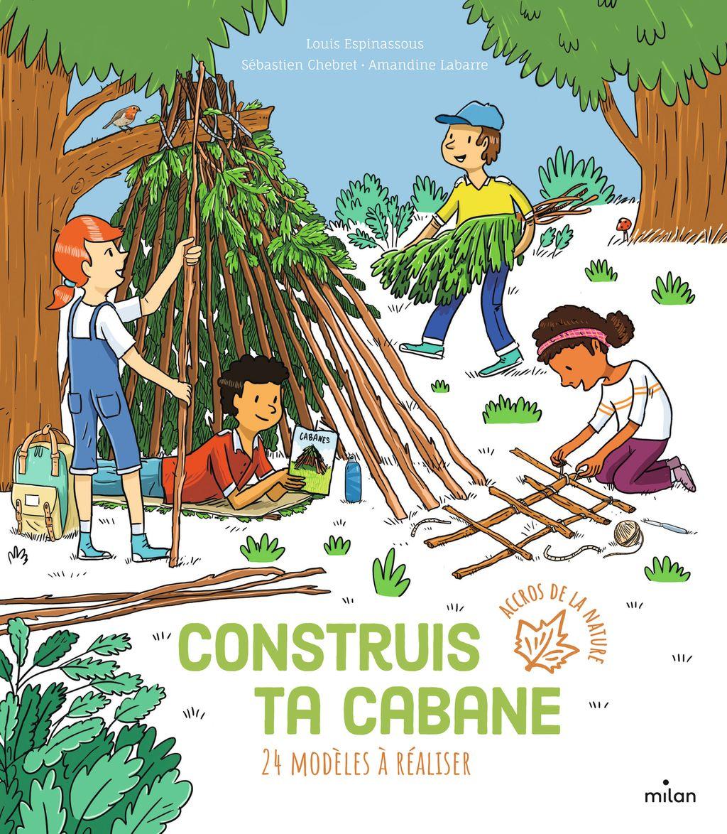 Couverture de «Construis ta cabane»
