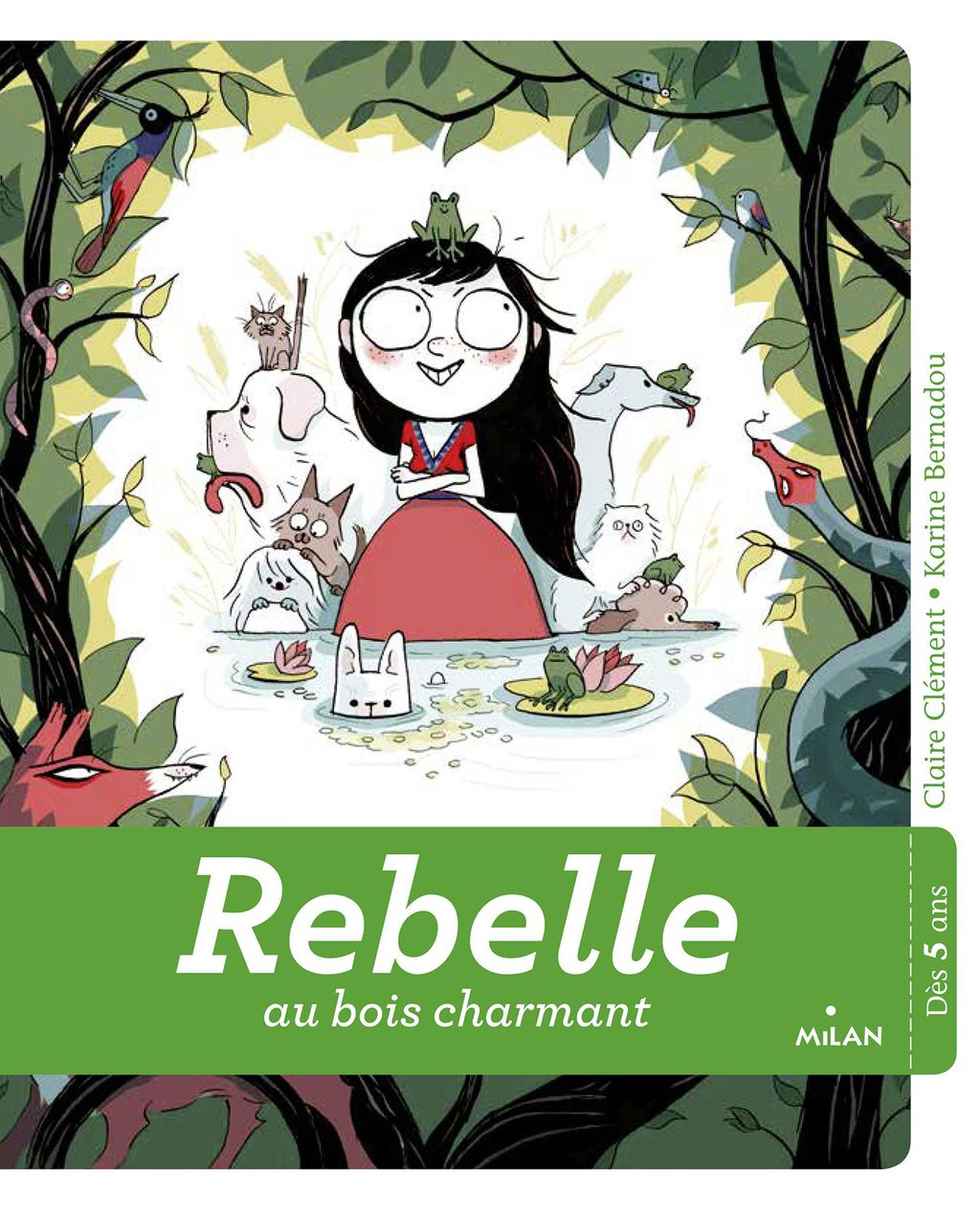 Couverture de «Rebelle au bois charmant»