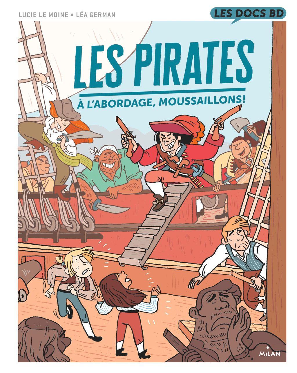 Couverture de «Les Pirates – À l'abordage, moussaillons !»