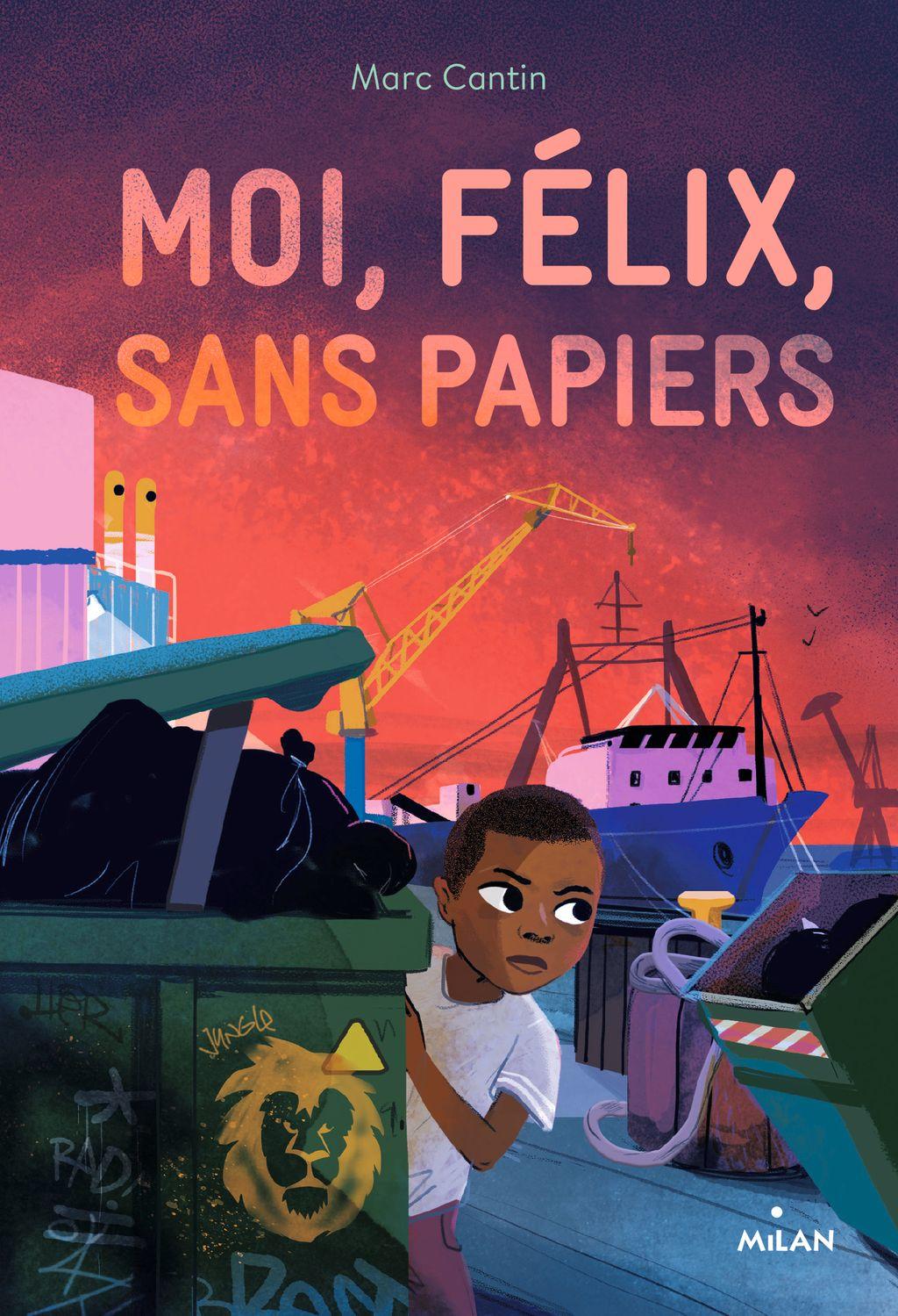 Couverture de «Moi, Félix, sans papiers»