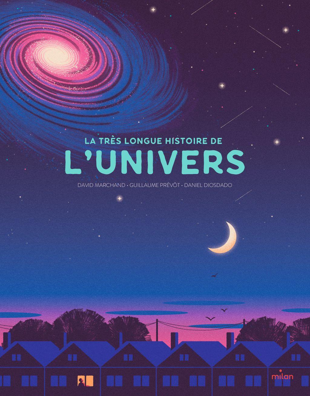 Couverture de «La très longue histoire de l'Univers»