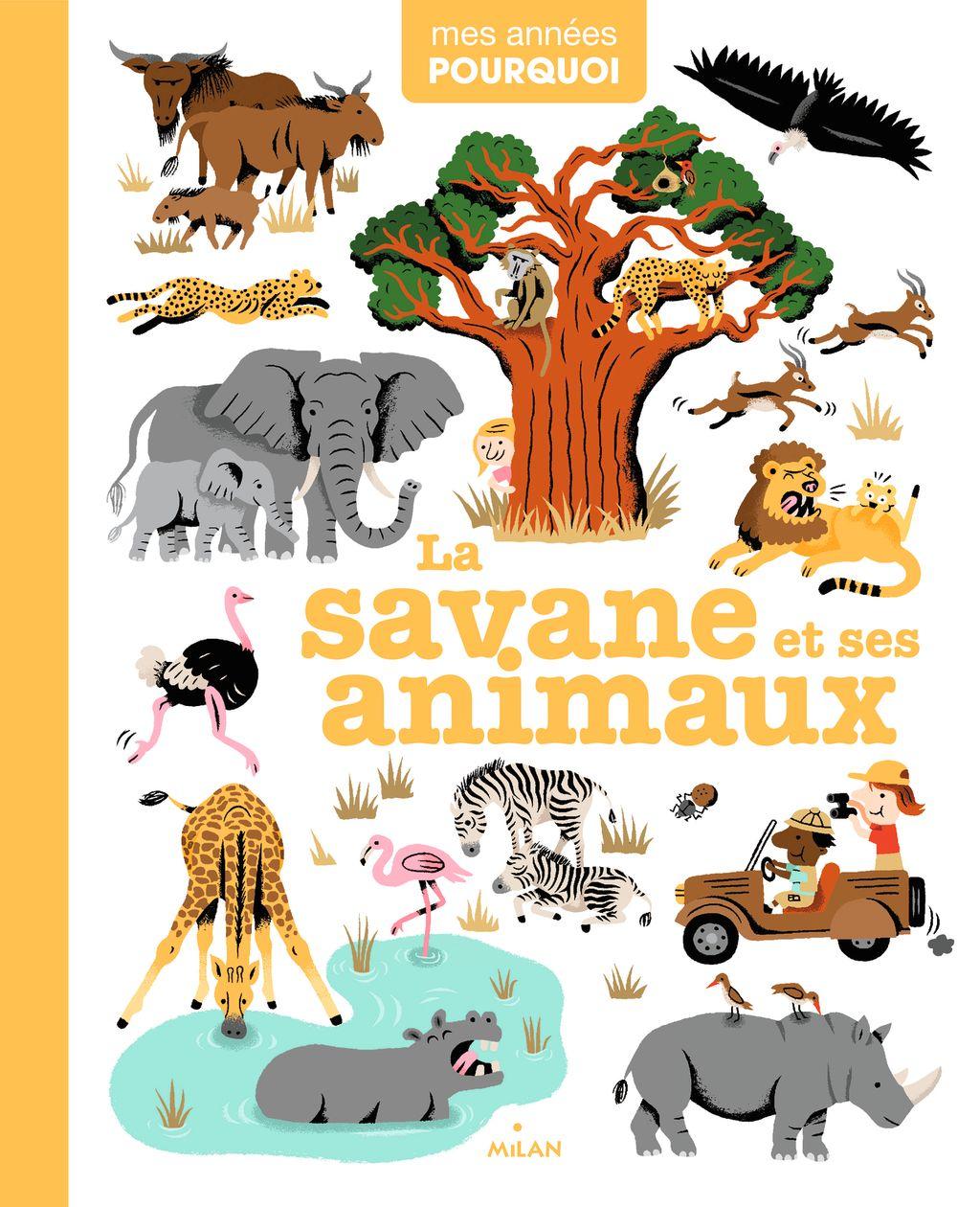 Couverture de «La savane et ses animaux»
