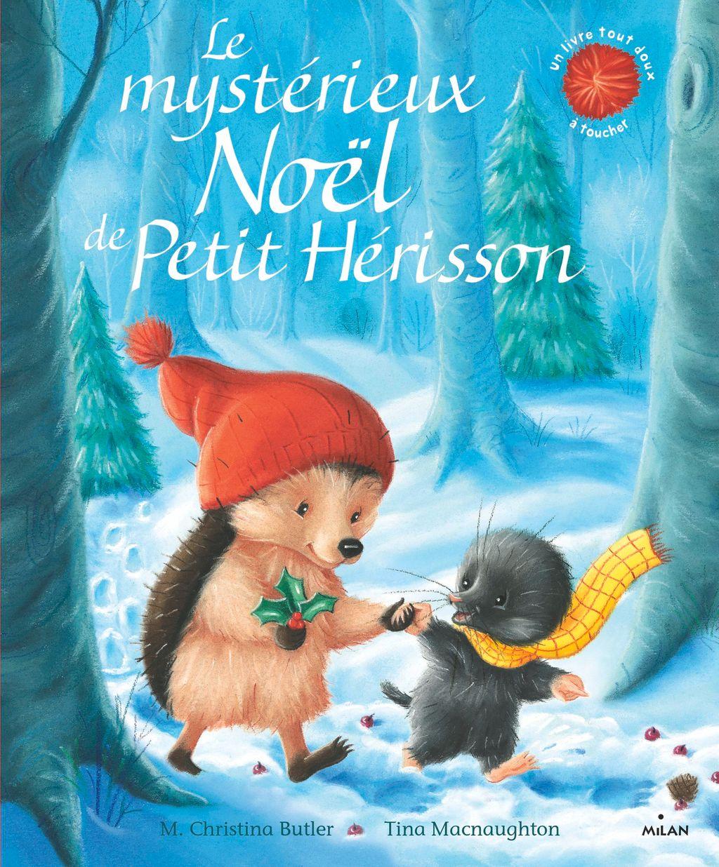 Couverture de «Le mystérieux Noël de Petit Hérisson»
