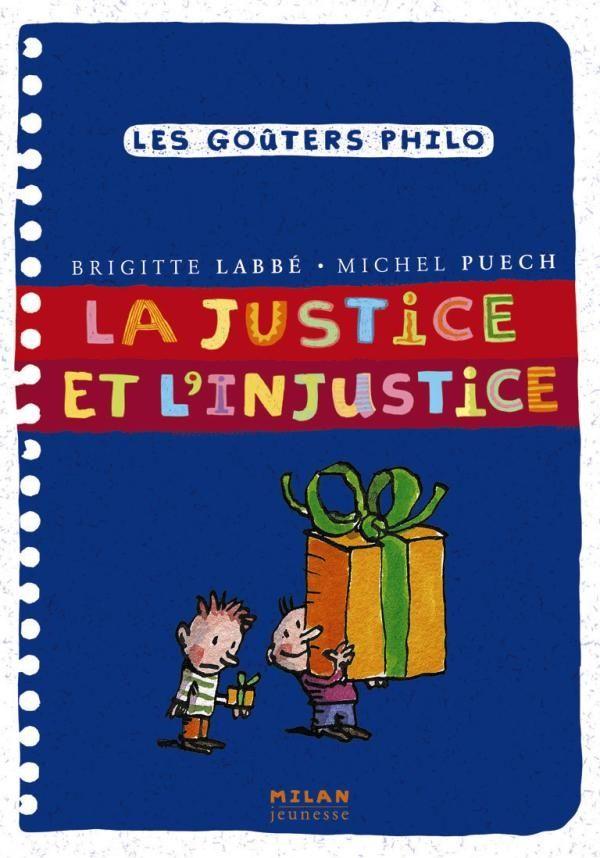 Couverture de «La justice et l'injustice»