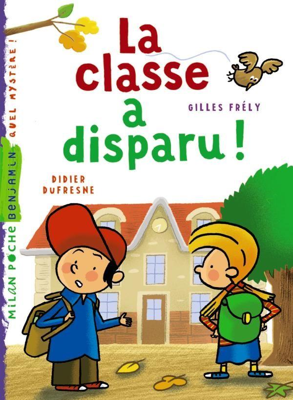 Couverture de «La classe a disparu»