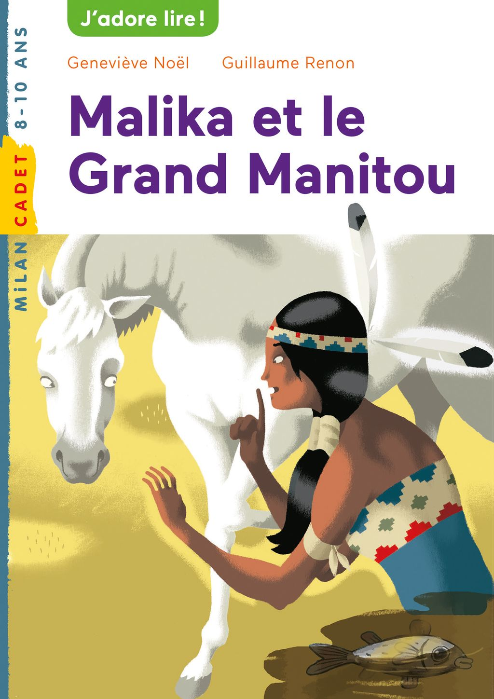 Couverture de «Malika et le grand Manitou»