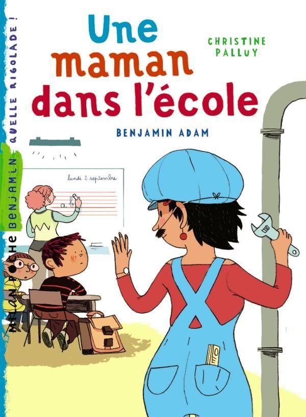 Couverture de «Une maman dans l'école»