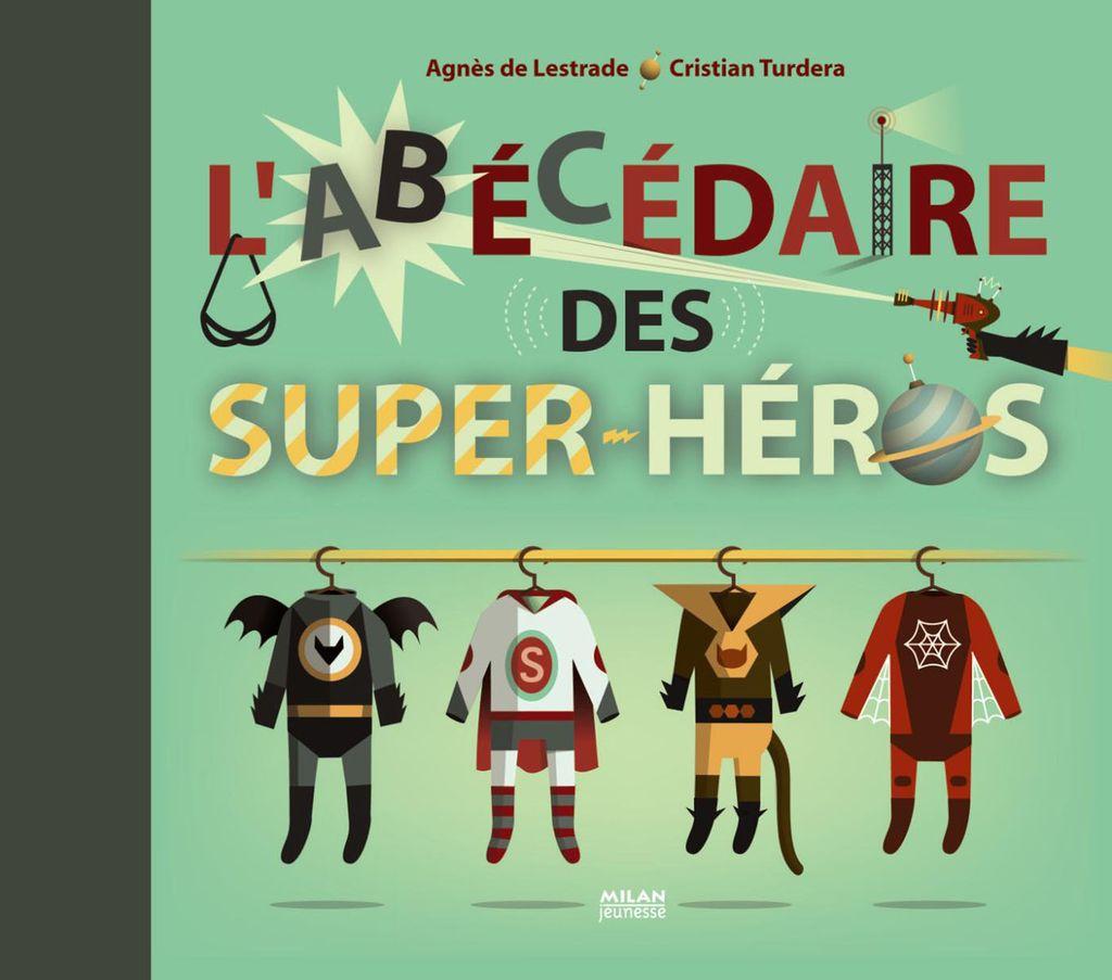Couverture de «L'abécédaire des super-héros»