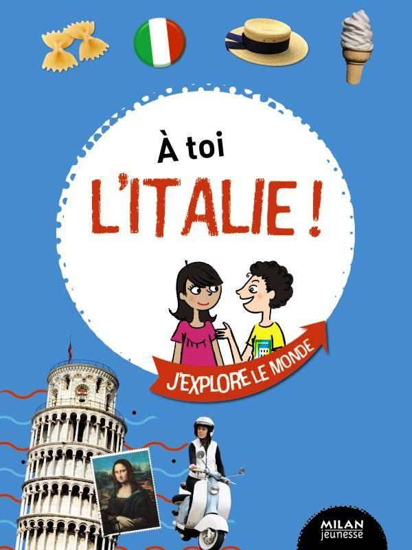 Couverture de «À toi l'Italie !»