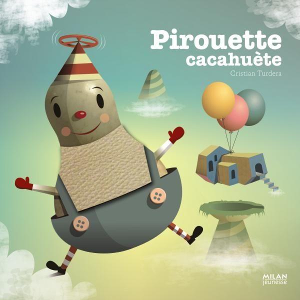 Couverture de «Pirouette cacahuète»