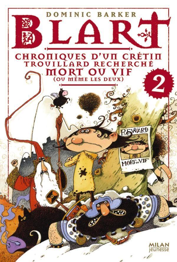 Couverture de «Chroniques d'un crétin trouillard recherché mort ou vif voire les deux»