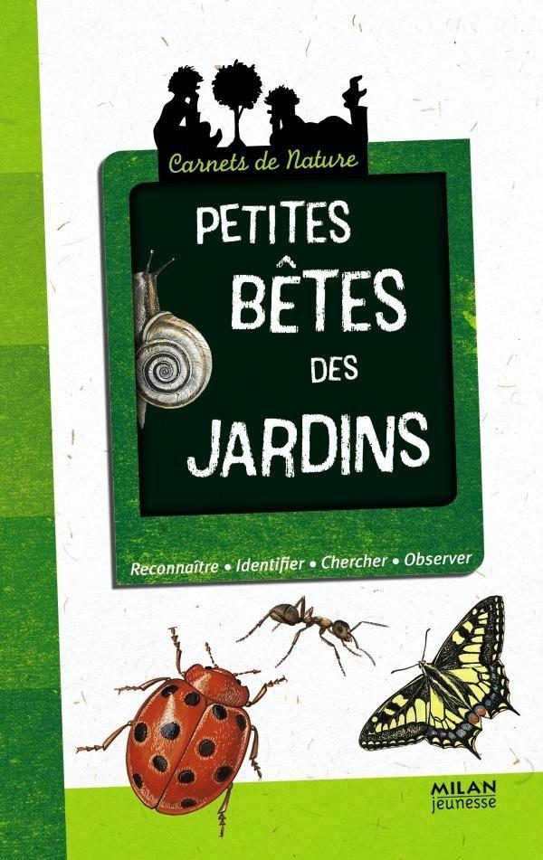 «Petites bêtes des jardins» cover