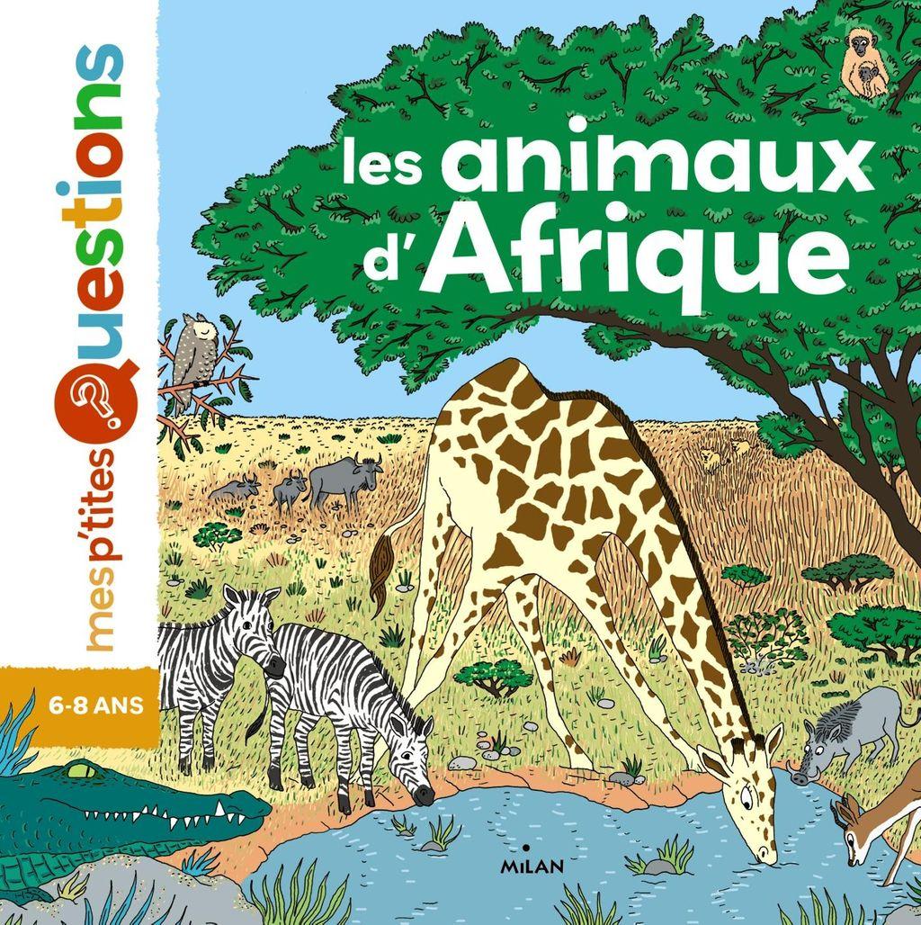 Couverture de «Les animaux d'Afrique»