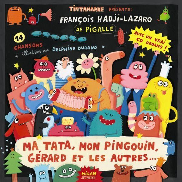 Couverture de «Ma tata, mon pingouin, Gérard et les autres»