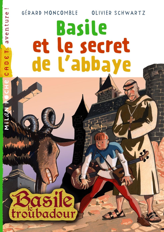 Couverture de «Basile et le secret de l'abbaye»