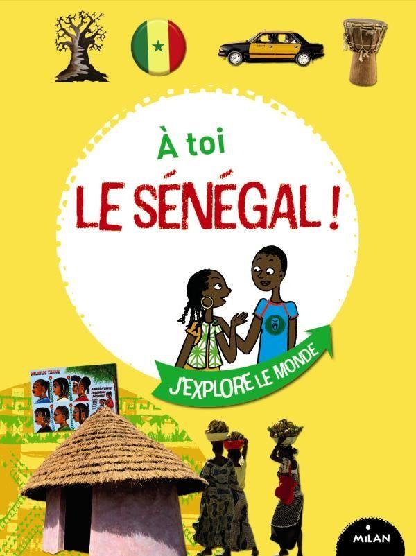 Couverture de «À toi le Sénégal !»