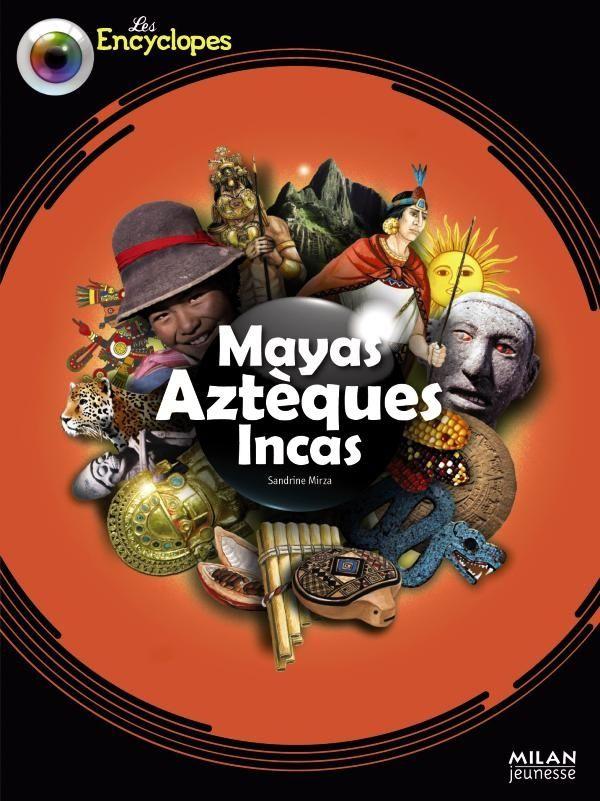 Couverture de «Mayas, Aztèques et Incas»