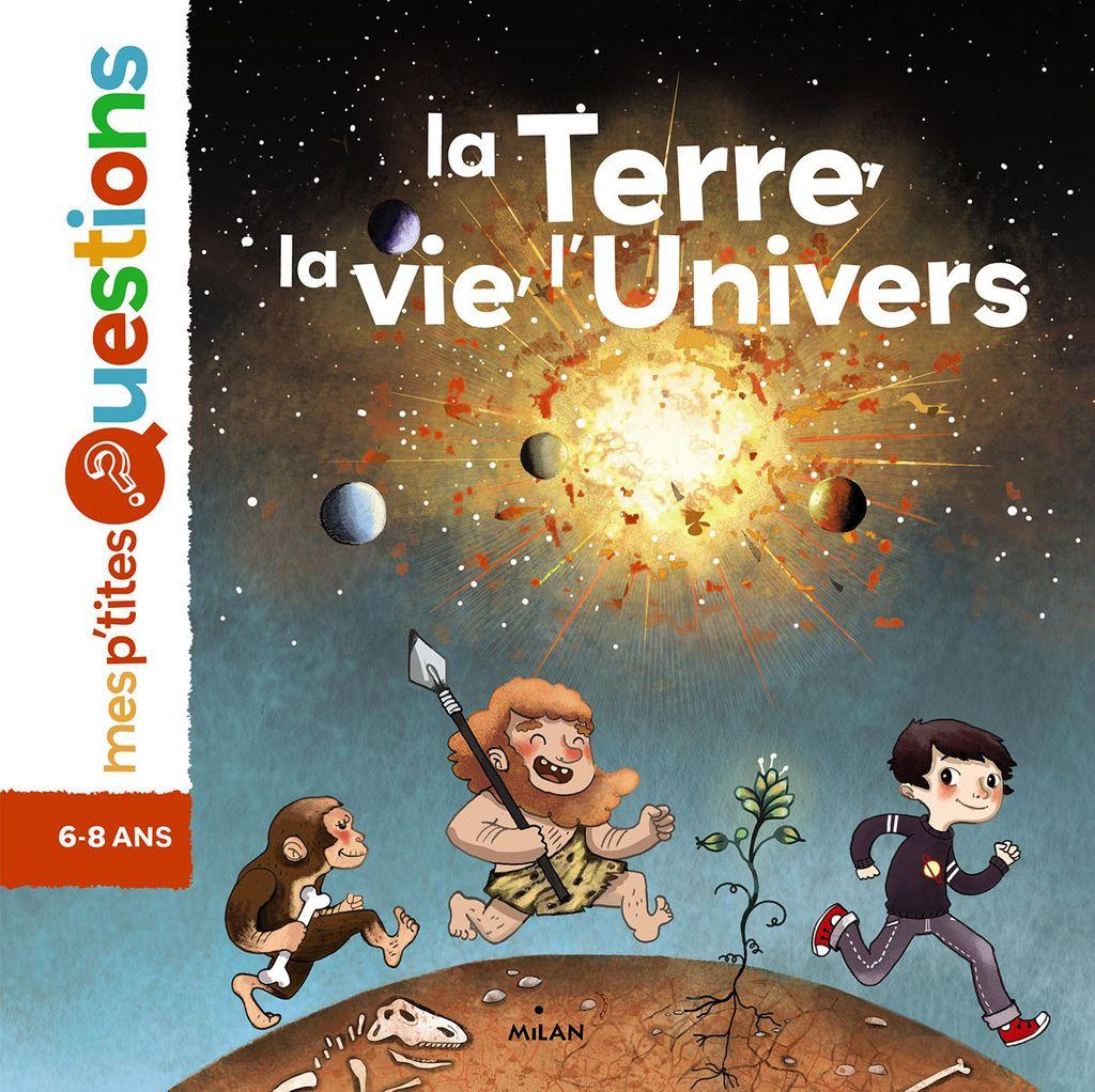 Couverture de «La Terre, la vie, l'univers»