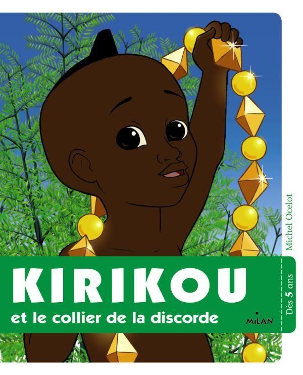 Couverture de «Kirikou et le collier de la discorde»