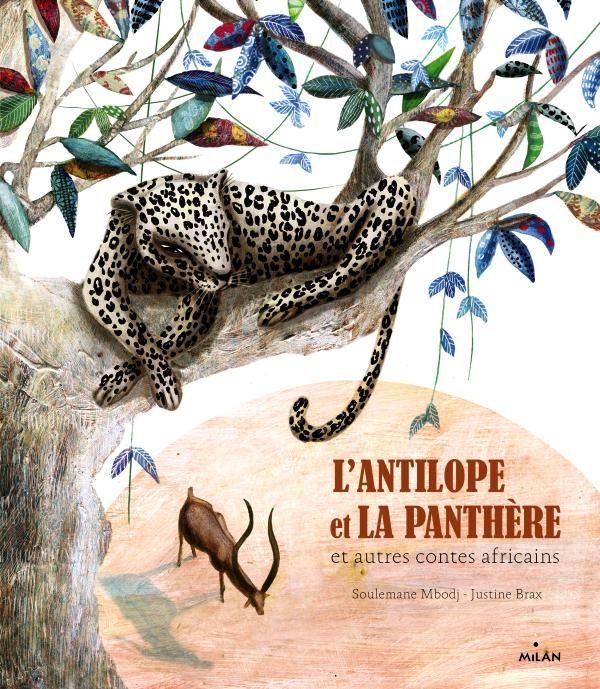 Couverture de «L'antilope et la panthère et autres contes africains + CD»