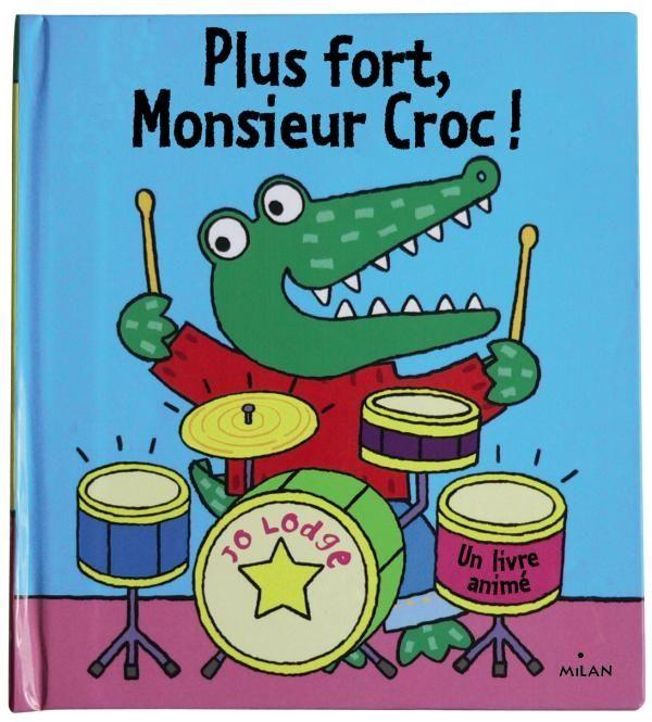 Couverture de «Plus fort, Monsieur Croc !»