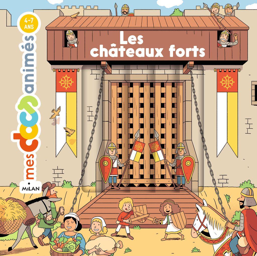 Couverture de «Les châteaux forts»