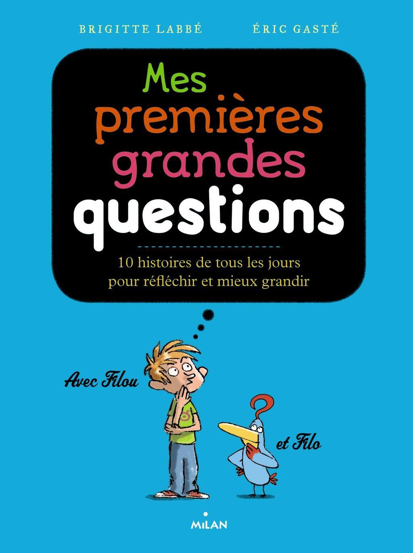 «Mes premières grandes questions philosophiques» cover