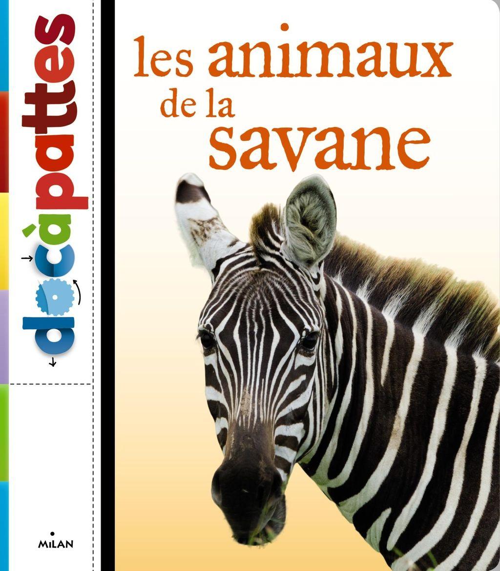 Couverture de «Les animaux de la savane»