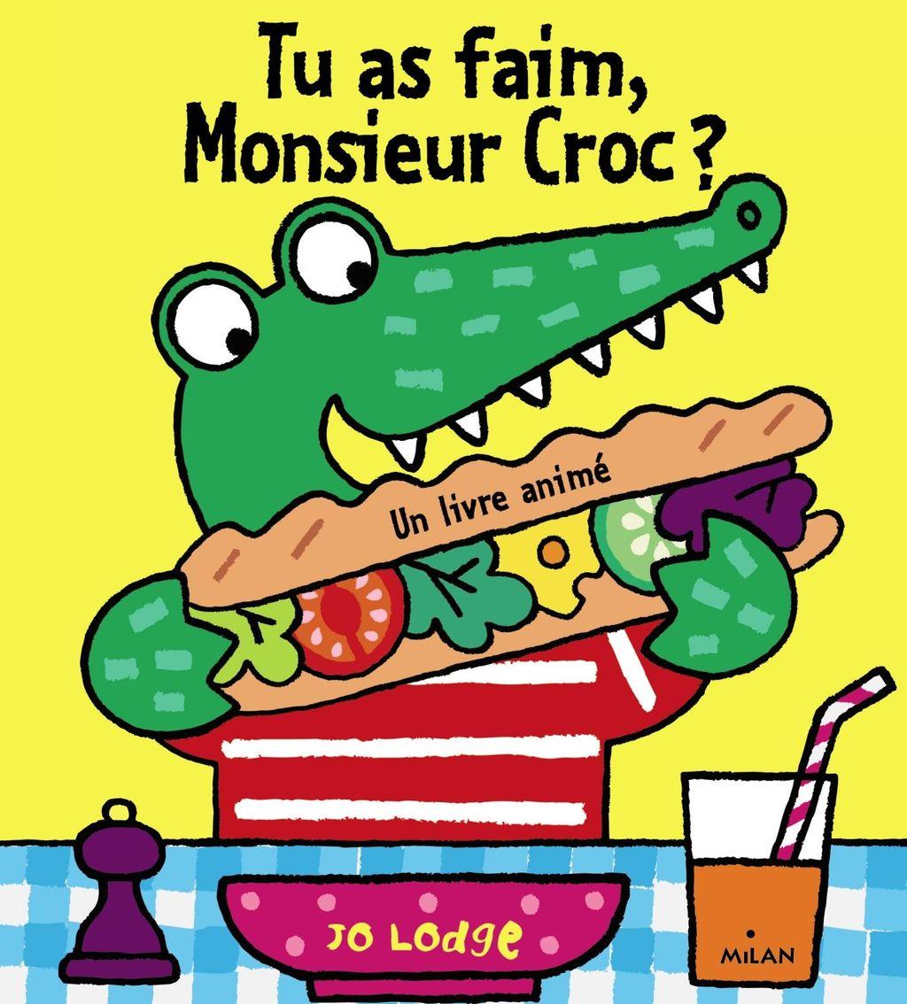 Couverture de «Tu as faim, Monsieur Croc ?»