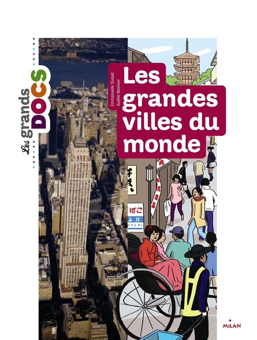 Couverture de «Les grandes villes du monde»