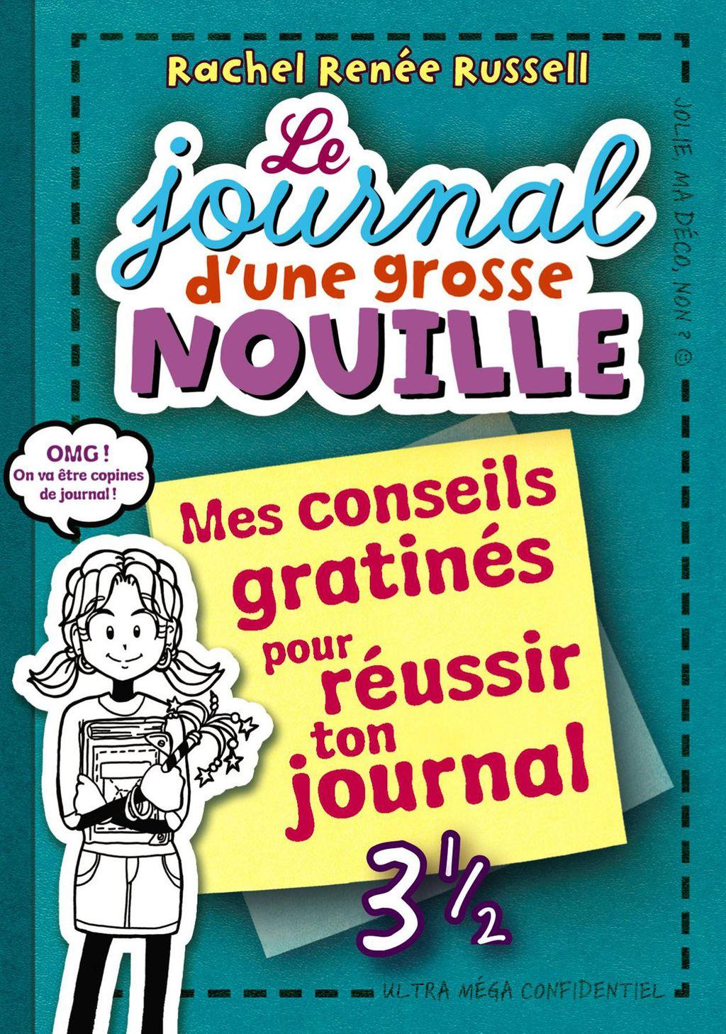 Couverture de «Mes conseils gratinés pour réussir son journal»