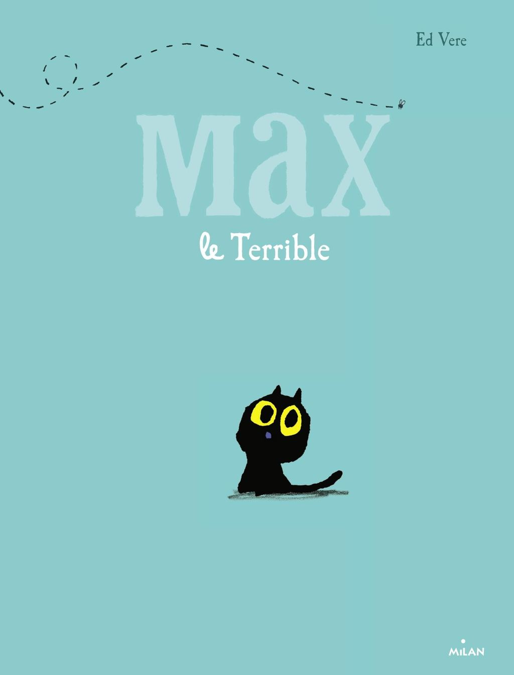 Couverture de « Max le terrible »