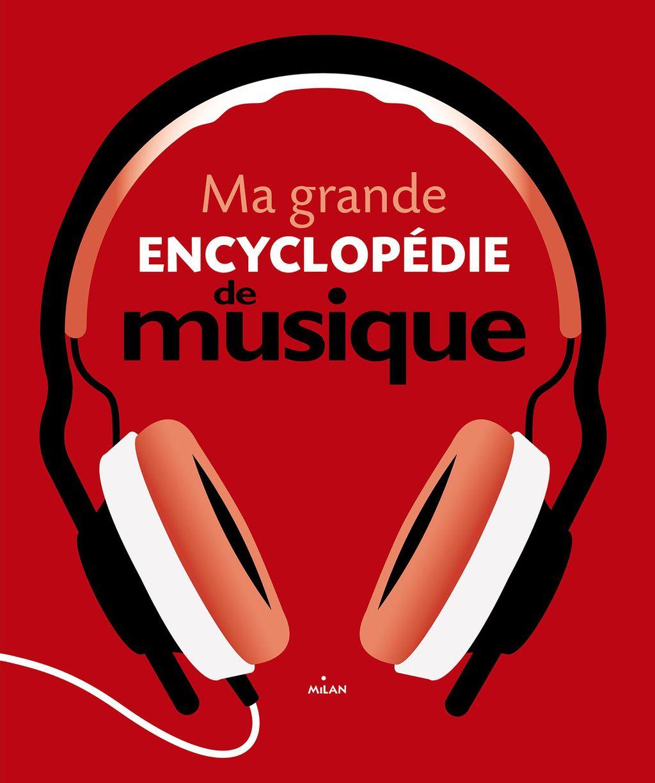 Couverture de «Ma grande encyclopédie de musique»