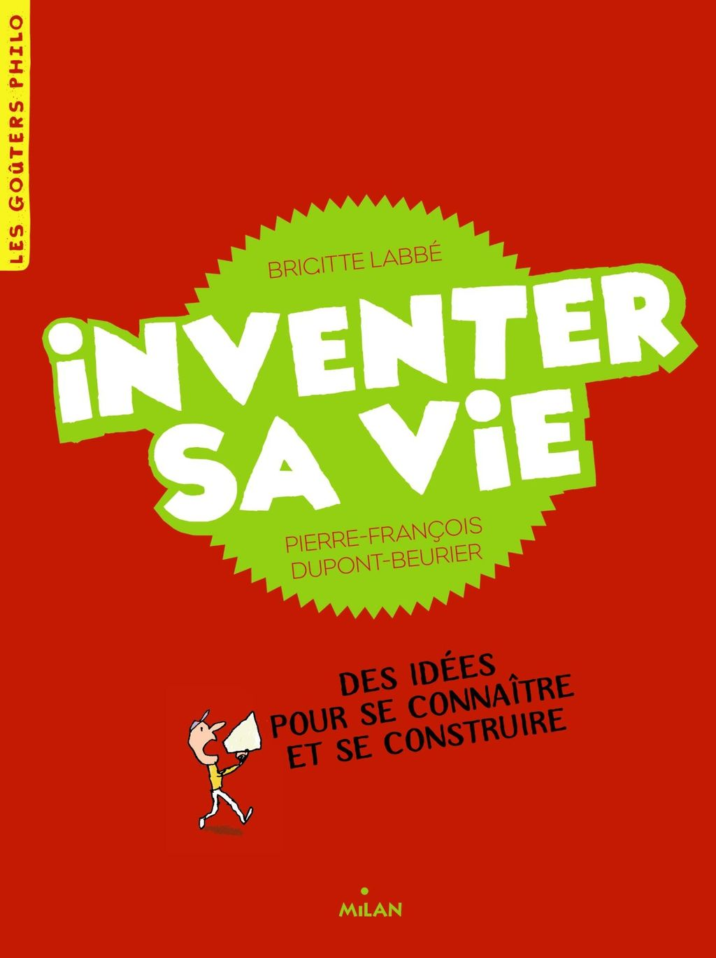 Couverture de «Inventer sa vie»