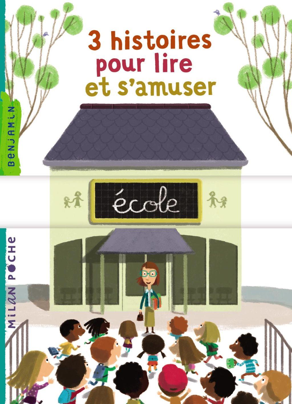 Couverture de «3 histoires pour lire et s'amuser – École»