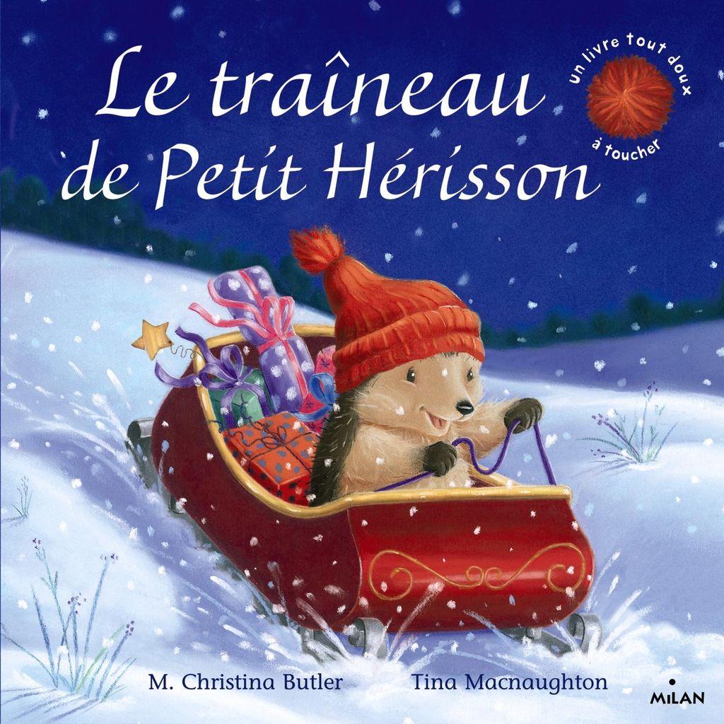 Couverture de «Le traîneau de Petit Hérisson (tout-carton)»