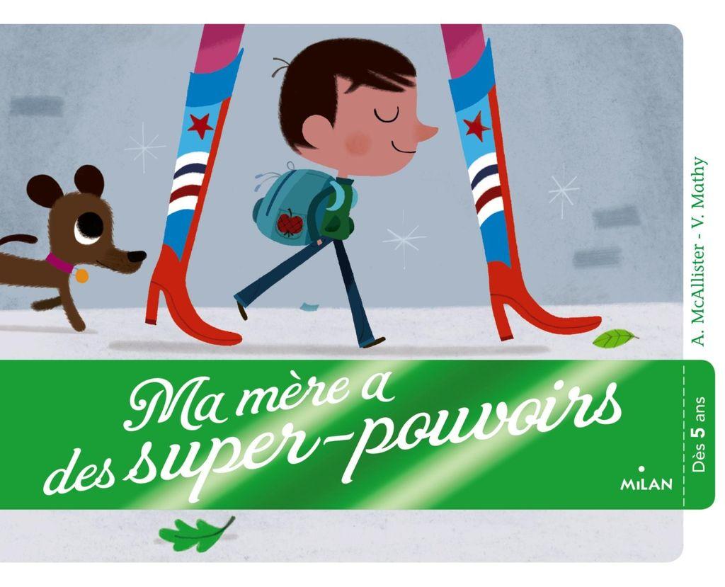 Couverture de «Ma mère a des super-pouvoirs»