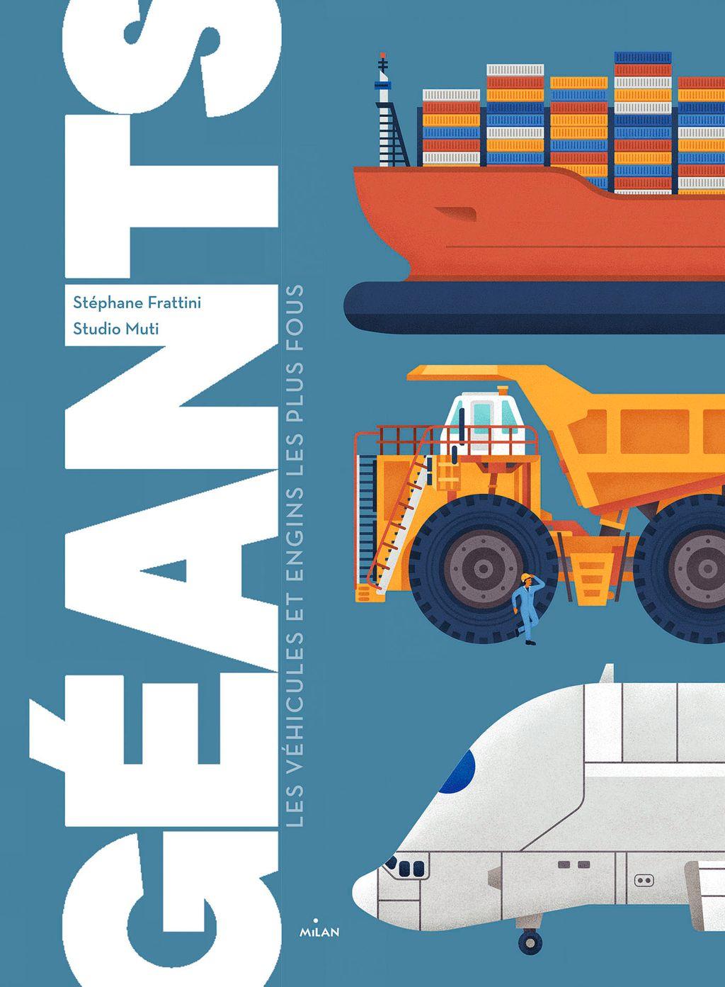 «Géants, les véhicules et engins les plus fous» cover