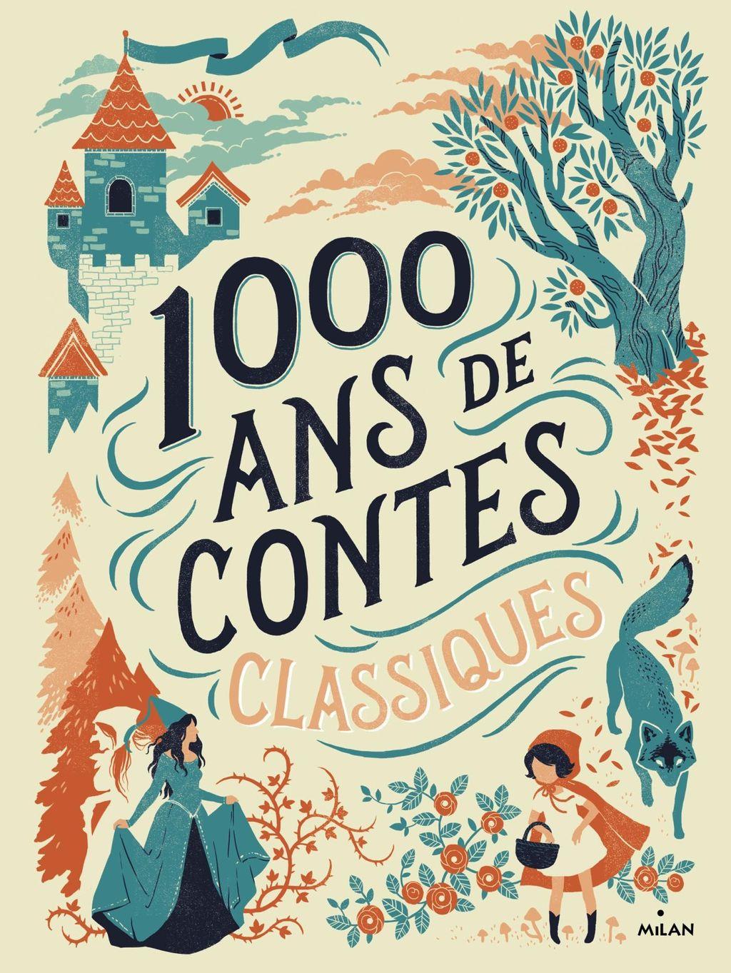 Couverture de «Mille ans de contes classiques»