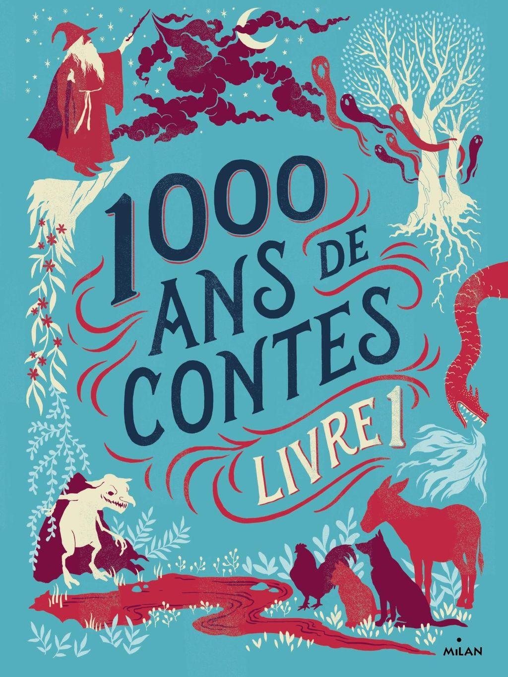 Couverture de «Mille ans de contes Livre 1»