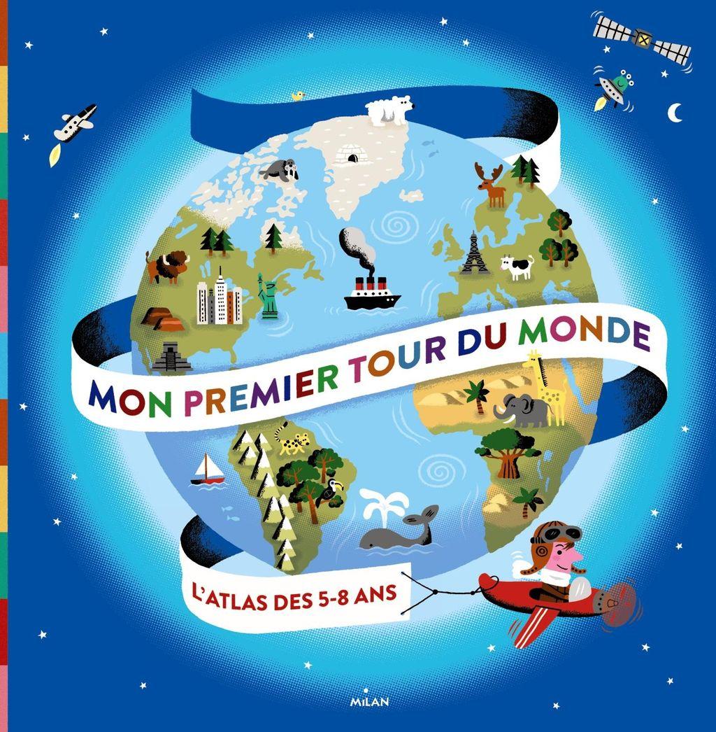 Couverture de «Mon premier tour du monde»