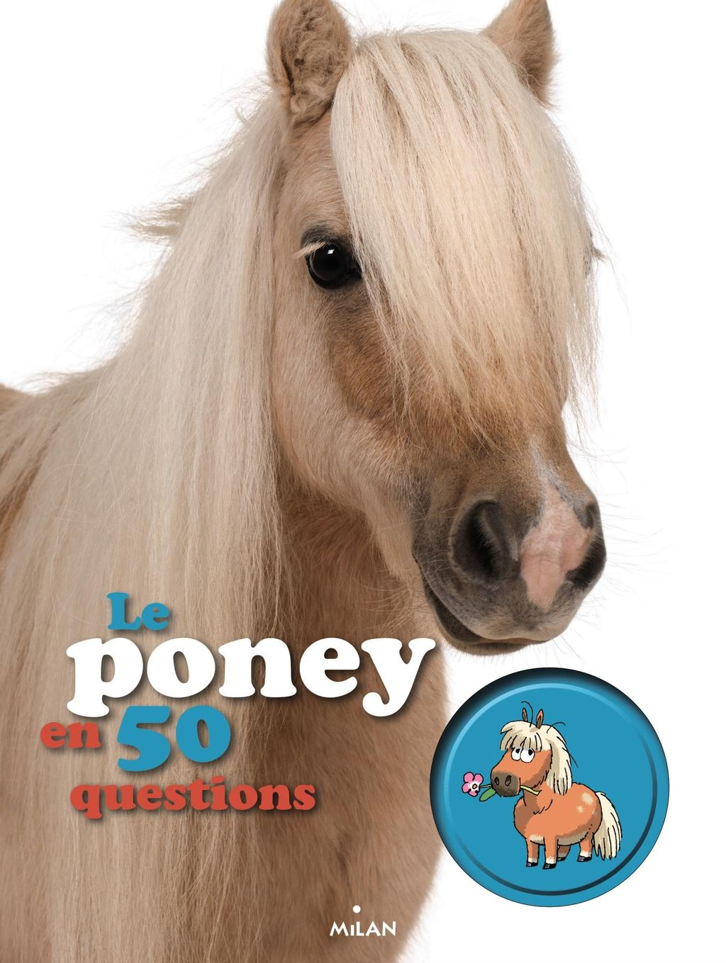 Couverture de « Le poney en 50 questions »