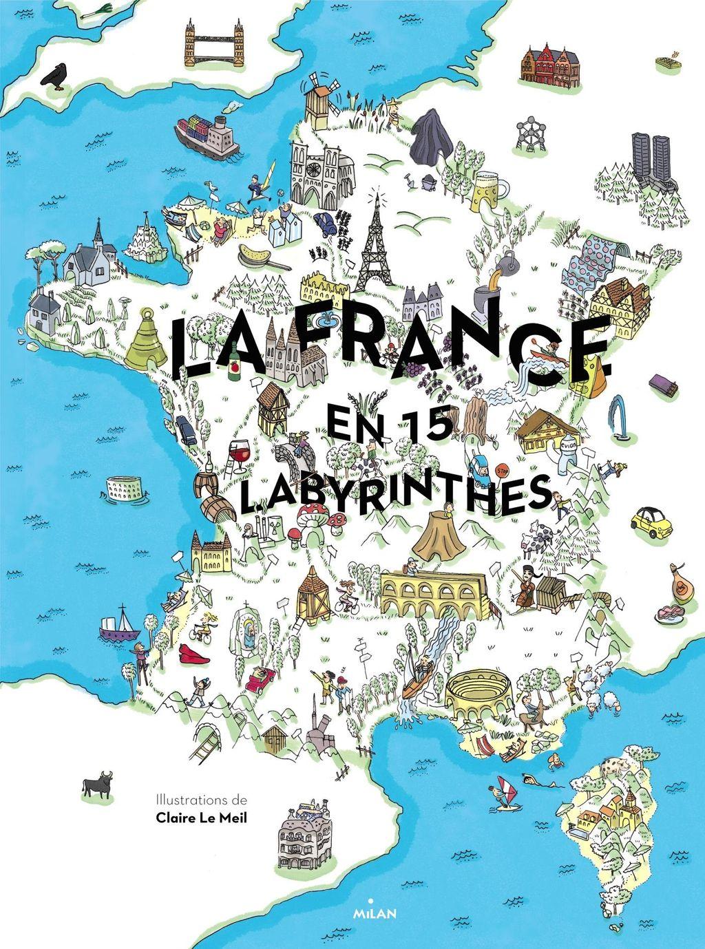 Couverture de «La France en 15 labyrinthes»